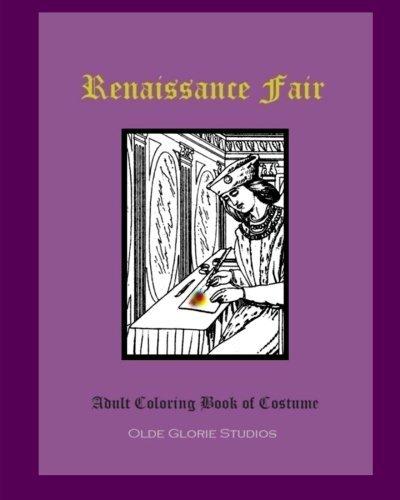 Renaissance Fair Adult Coloring Book of (Renaissance Costumes Drawing)