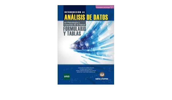 Formulario y Tablas de Introducción al Análisis de Datos: en Psicología y Ciencias de la Salud: Amazon.es: Juan Carlos Suárez Falcón, Patricia Recio Saboya, ...