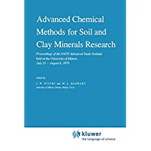 Advanced Chemical Methods for Soil and Clay Minerals Research: Proceedings of the NATO Advanced Study Institute held at the University of Illinois, July 23 – August 4, 1979