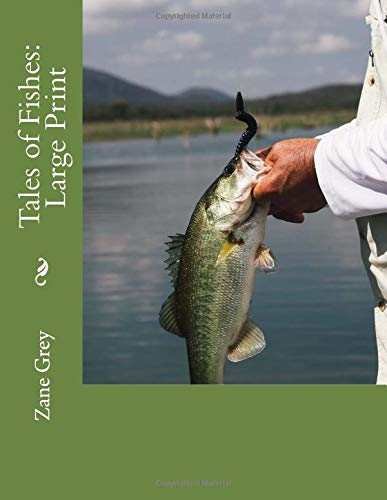 Tales of Fishes: Large Print: Amazon.es: Zane Grey: Libros en idiomas extranjeros