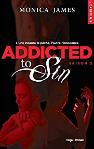 Addicted to sin, tome 2 par Monica James
