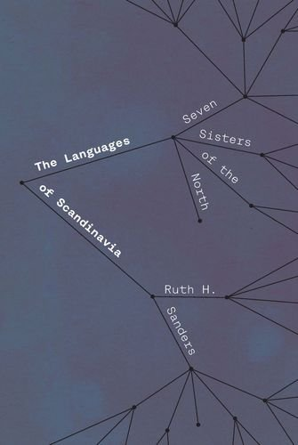 The Languages of Scandinavia: Seven Sisters of the North by University of Chicago Press