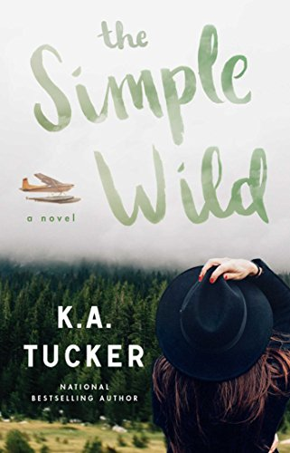 The Simple Wild: A Novel by Atria Books