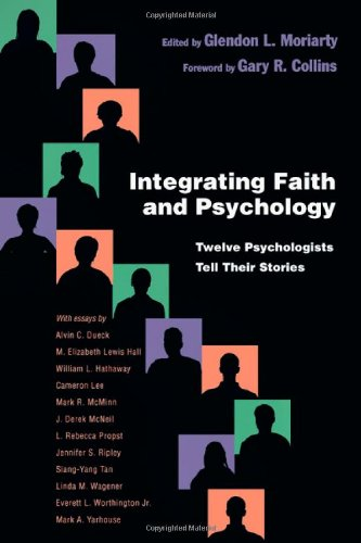 Download Integrating Faith and Psychology: Twelve Psychologists Tell Their Stories (Christian Association for Psychological Studies) pdf