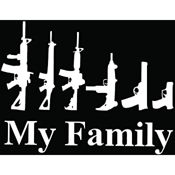 My family guns weapon funny car truck window bumper vinyl graphic decal sticker 6 inch 15 cm wide gloss white color