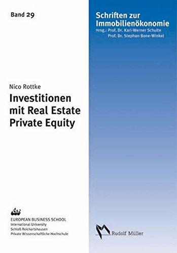 Investitionen mit Real Estate Private Equity