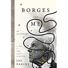 Borges and Me: An Encounter