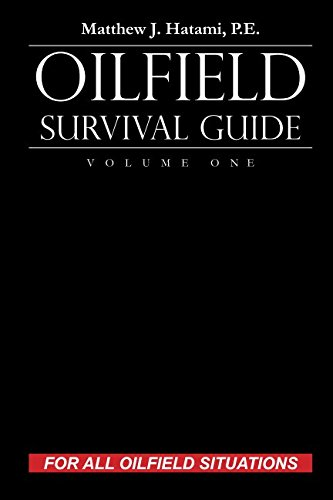 Pdf Transportation Oilfield Survival Guide, Volume One: For All Oilfield Situations