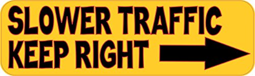 Humorous Bumper Stickers - StickerTalk 10in x 3in Slower Traffic Keep Right Bumper Stickers Vinyl Decals Sticker Decal