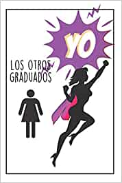 Graduado Superhéroe Femenina: Regalos Para Graduados - Diario Personal - Cuaderno De Notas - Regalo Original Para Toda Graduación