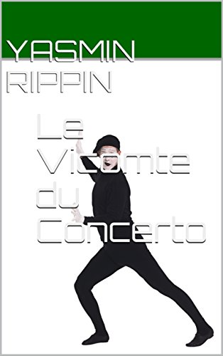 Le Vicomte du Concerto (French Edition)