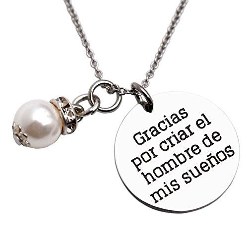 Spanish Mother of the Groom Necklace Gracias por criar el hombre de mis suenos Mother In Law Necklaces Gift Jewelry (Necklace)