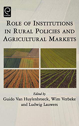 Role of Institutions in Rural Policies and Agricultural Markets (0)