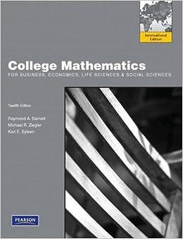 College Mathematics for Business, Economics, Life Sciences & Social Sciences by Raymond A. Barnett (2010-03-22)