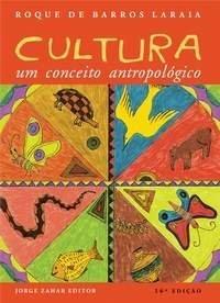 Cultura: Um Conceito Antropologico (Em Portugues do Brasil) - Roque Laraia