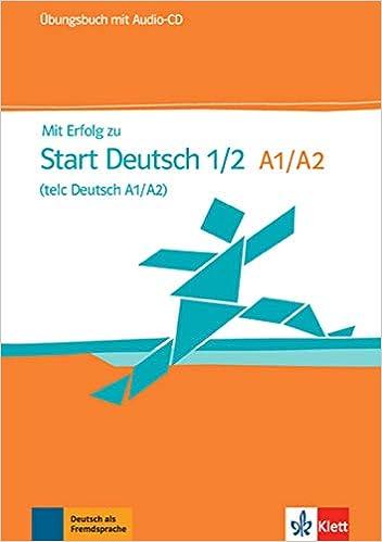 Mit Erfolg Zu Start Deutsch A1 A2 Testbuch Cd Rupowerbalance
