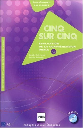 Cinq sur cinq : Evaluation de la comprehension orale au niveau A2 (1CD audio) (French Edition)