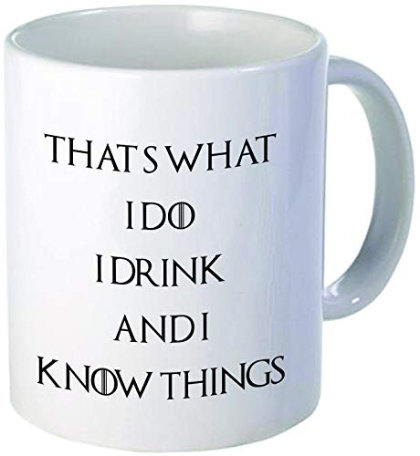 Cheeper Eletina Ds Drink The Coffee Do The Things That S What I Do I Drink and I Know Things Coffee Mugs Inspirational Gifts and Sarcasm 11 Oz.Coffee I Ordered