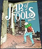Jar of Fools Part Two