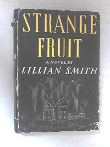 Strange Fruit by Lillian Smith