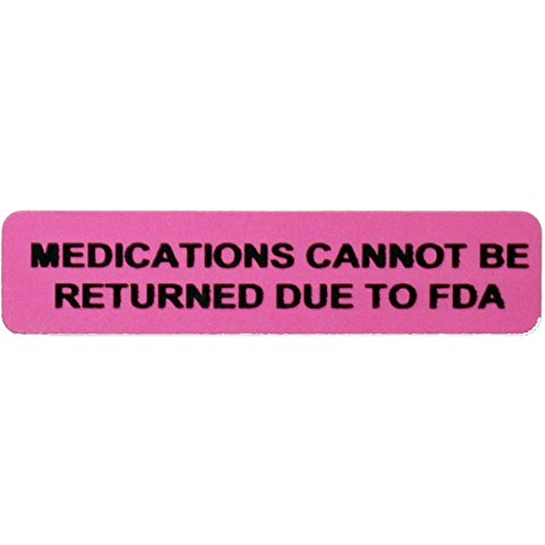 """Medications Cannot Be Returned Due To FDA Healthcare/Veterinary Label .375""""x 1.625"""" - 500 Labels Per Roll"""