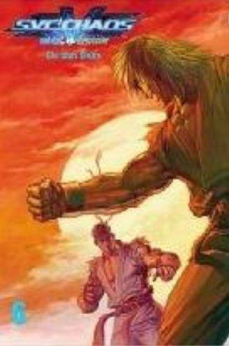 SNK Vs. Capcom: SVC Chaos Volume 6 (Svc Chaos: Snk Vs. Capcom) (v. 6)