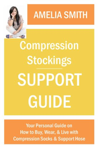Compression Stockings Support Guide: Your Personal Guide on How to Wear, Buy, and Live with Compression Socks and Support - Make Gradient Online