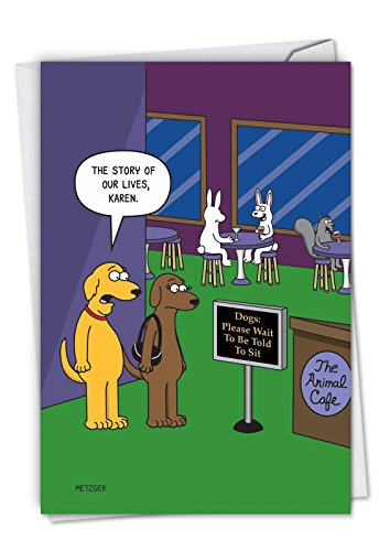 - The Animal Cafe - Funny Happy Birthday Note Card with Envelope (4.63 x 6.75 Inch) - Humorous Dogs, Pet Animal Birthday Card - Illustrated Cartoon Stationery, Bday Gift C6384BDG