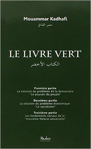 Le Livre Vert - Mouammar Kadhafi