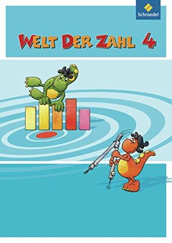 Welt der Zahl - Ausgabe 2009 NRW: Schülerband 4