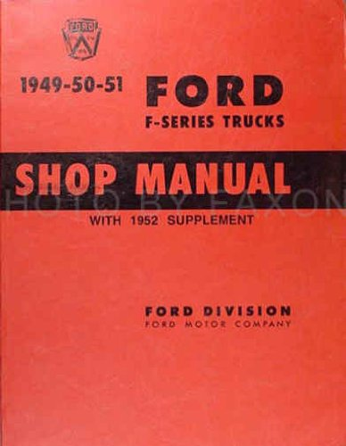 1949 1950 1951 Ford F-Series Truck Service Manual ()