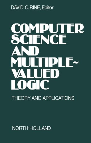 Download Computer Science and Multiple-Valued Logic: Theory and Applications pdf epub