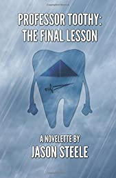 Professor Toothy: The Final Lesson