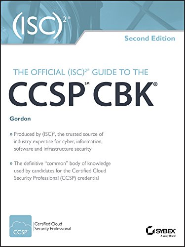 The Official (ISC)2 Guide to the CCSP CBK (Official Isc 2 Guide To The Sscp Cbk)