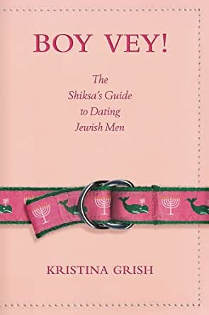 The shiksas guide to dating jewish 1