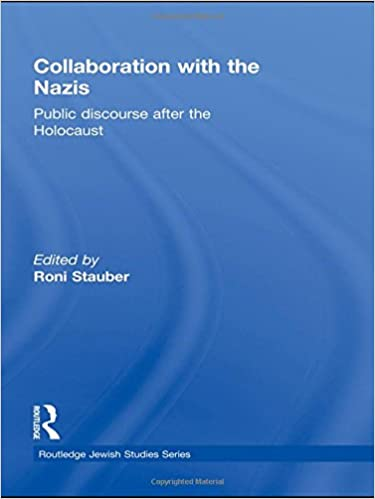 Descargar libros de texto para ipad Collaboration with the Nazis: Public Discourse after the Holocaust (Routledge Jewish Studies Series) (Spanish Edition) PDF