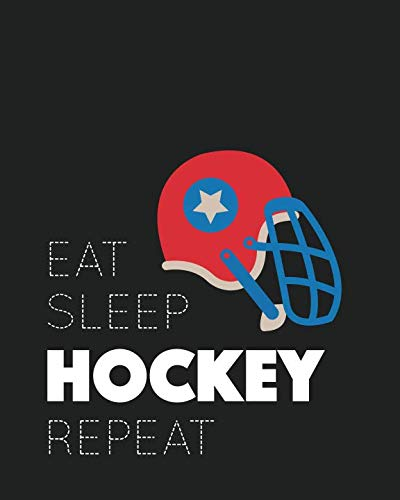 Eat Sleep Hockey Repeat: Lined Notebook, Personal Stats, Log & Journal - Gift Hockey Lover (8