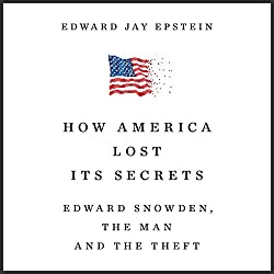 How America Lost Its Secrets