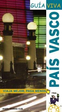 Pais Vasco / Basque Country (Spanish Edition) - Anaya Touring Club