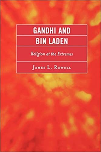 Ebook Kindle latausportugues Gandhi and Bin Laden: Religion at the Extremes 0761847669 Suomeksi PDF RTF