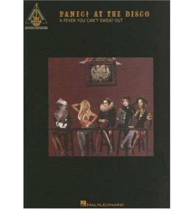 Download Panic! at the Disco: A Fever You Can't Sweat Out (Paperback) - Common pdf