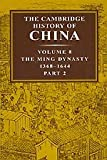 The Ming Dynasty, Frederick W. Mote, 0521243335