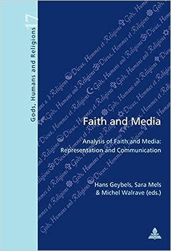 Téléchargements de livres pour iphonesFaith and Media: Analysis of Faith and Media: Representation and Communication (Dieux, Hommes et Religions) by Hans Geybels PDF ePub MOBI