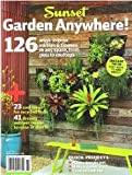 126 Ways to Grow Edibles & Flowers in Any Space, From Pots to Rooftops Sunset Garden Magazine