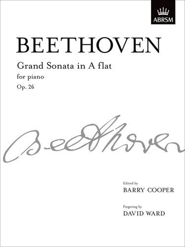 Grand Sonata in A flat major, Op. 26: from Vol. II (Signature Series (ABRSM))