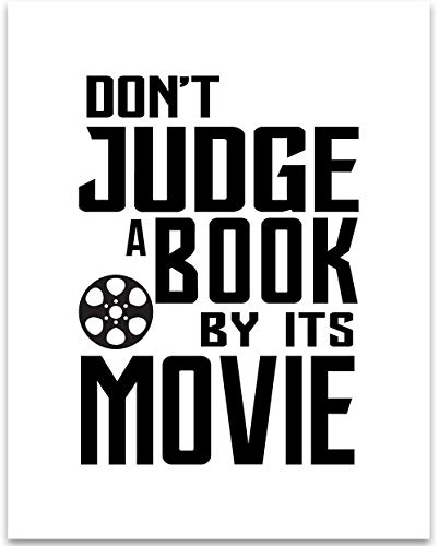 Don't Judge a Book by Its Movie - 11x14 Unframed Typography Art Print - Great Funny Wall Art Decor