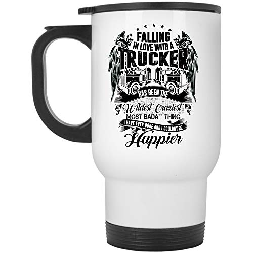 I Love Truck Driver Travel Mug, Falling In Love With A Trucker Has Been The Wildest Craziest Mug, Great For Travel Or Camping (Travel Mug - White) ()