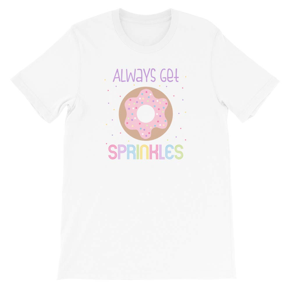 Short-Sleeve Unisex T-Shirt Always Get Sprinkles Donut Tee