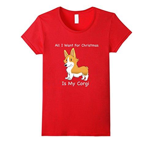 Womens All I Want For Christmas Corgi Ugly Christmas Sweater Shirt