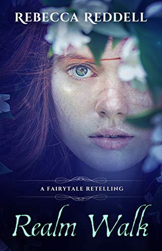 Realm Walk: A Sleeping Beauty Retelling (The Fairytale Retelling Series Book 4)